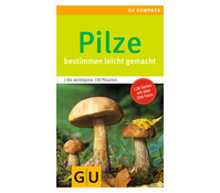 GU Ratgeber Pilze bestimmen leicht gemacht