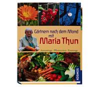 Kosmos Ratgeber Gärtnern nach dem Mond mit Maria Thun