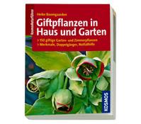 Kosmos Ratgeber Giftpflanzen in Haus und Garten