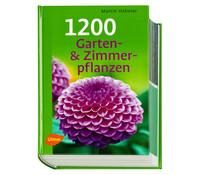 Ulmer Ratgeber 1200 Garten- und Zimmerpflanzen